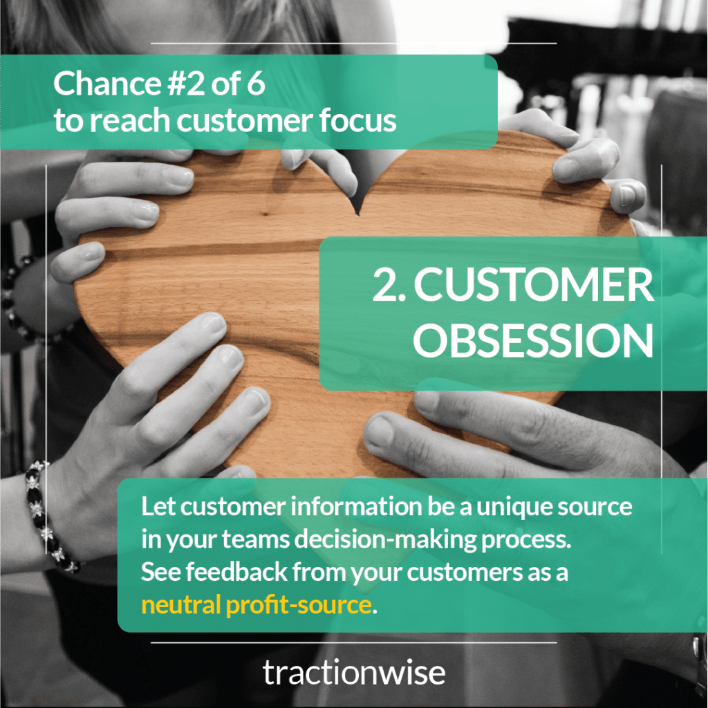 Customer Focus: 2. Obsession